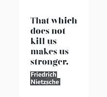 Friedrich Nietzsche quote C Unisex T-Shirt