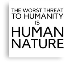 Humanity Human Nature Climate Change Opression Canvas Print