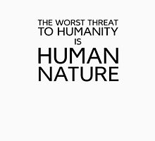 Humanity Human Nature Climate Change Opression Unisex T-Shirt