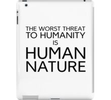 Humanity Human Nature Climate Change Opression iPad Case/Skin