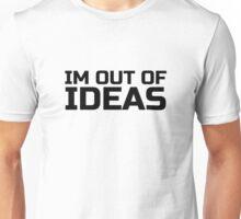 Funny Ironic Idea Ideas Random Humour Cool Text Unisex T-Shirt