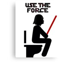 Use the Force - constipated Canvas Print