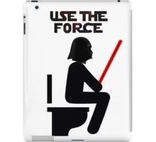 Use the Force - constipated iPad Case/Skin