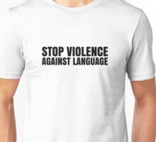 Free Speech Violence Freedom Language Protest Libertarian Unisex T-Shirt