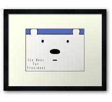 Ice Bear For President Framed Print