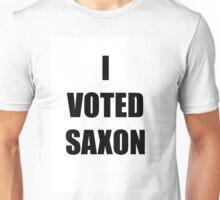 I VOTED SAXON Unisex T-Shirt
