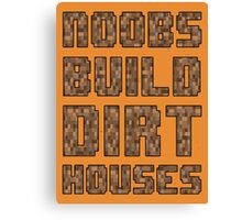 Mine craft noobs Canvas Print