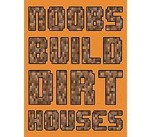 Mine craft noobs Photographic Print