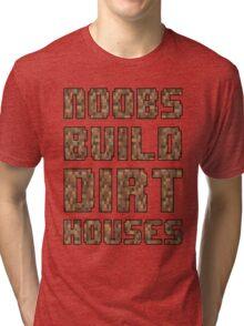 Mine craft noobs Tri-blend T-Shirt