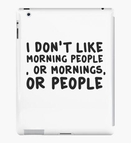 Funny Morning People Coffee Humour  iPad Case/Skin