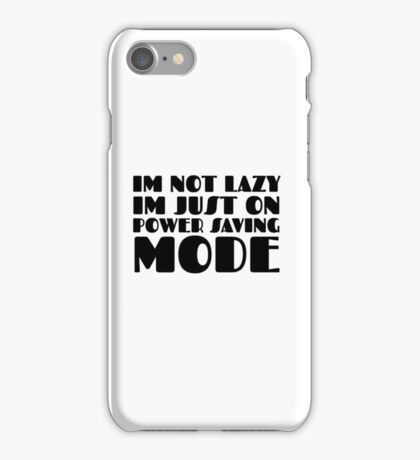 Laziness Lazy Humour Funny Joke Comedy iPhone Case/Skin