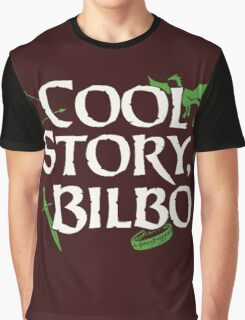 Cool Story Bilbo Graphic T-Shirt