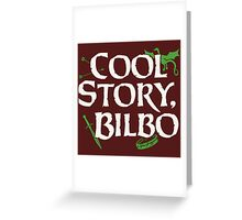 Cool Story Bilbo Greeting Card