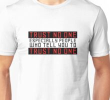 Trust No One Funny Cool Humour Smart Wordplay Unisex T-Shirt