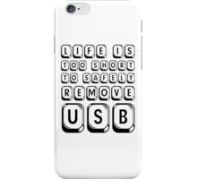 Funny Life Humour Computer IT Tech Geek Cool Cute USB iPhone Case/Skin