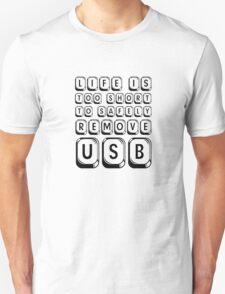Funny Life Humour Computer IT Tech Geek Cool Cute USB Unisex T-Shirt