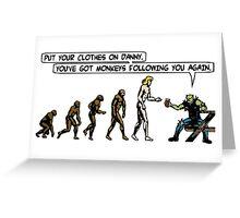 Danny - Evolution Greeting Card