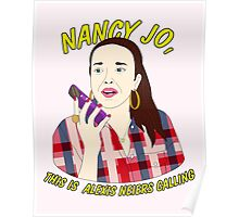 nancy jo, this is alexis neiers calling Poster