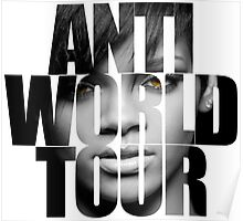 Anti World Tour Rihanna Poster