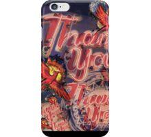 A Million Thank Us iPhone Case/Skin