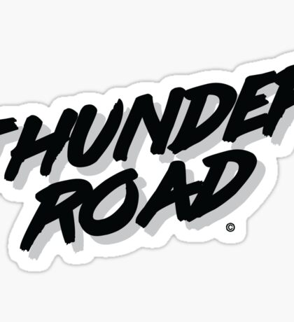 'Thunder Road' - Inspired by the Springsteen song Sticker