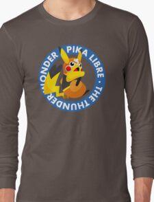 ¡Viva Pika Libre! Long Sleeve T-Shirt