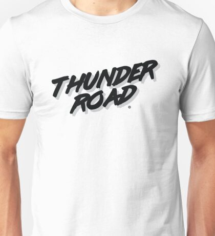 'Thunder Road' - Inspired by the Springsteen song (unofficial) Unisex T-Shirt