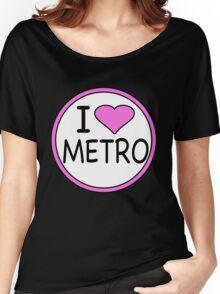 I Heart Metro  Women's Relaxed Fit T-Shirt