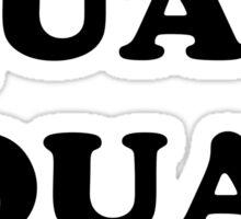 """""""QUAD SQUAD"""" Sticker"""