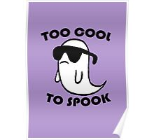 Too Cool To Spook Poster