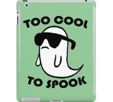 Too Cool To Spook iPad Case/Skin