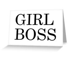 Girl Boss Greeting Card