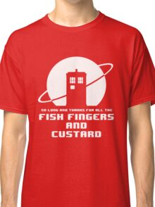 Fish Fingers and Custard White Classic T-Shirt
