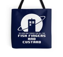 Fish Fingers and Custard White Tote Bag