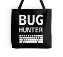 BUG HUNTER with Keyboard - Design for Test Engineers White Font Tote Bag