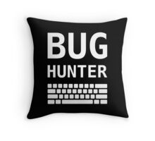 BUG HUNTER with Keyboard - Design for Test Engineers White Font Throw Pillow