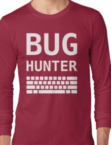BUG HUNTER with Keyboard - Design for Test Engineers White Font Long Sleeve T-Shirt