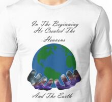 He Created the Earth Unisex T-Shirt