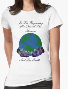 He Created the Earth Womens Fitted T-Shirt