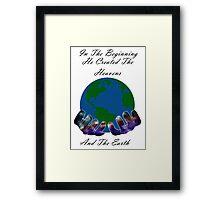 He Created the Earth Framed Print