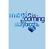 OUAT - magic is coming Photographic Print