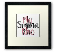 Phi Sigma Rho Framed Print