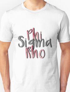 Phi Sigma Rho Unisex T-Shirt
