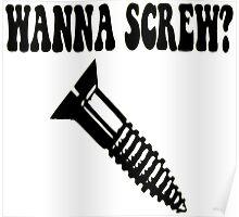 Wanna Screw? Poster