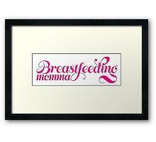 Breastfeeding Momma Framed Print