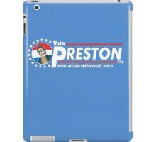 Vote Preston Esq. iPad Case/Skin