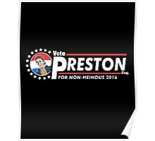 Vote Preston Esq. Poster