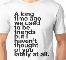Veronica Mars - We used to be friends Unisex T-Shirt