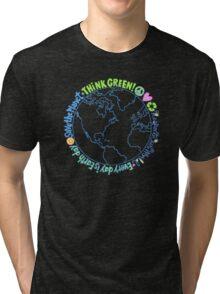 Think Green World Tri-blend T-Shirt