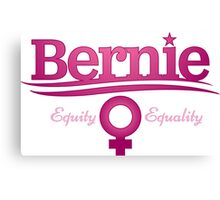 Women For Bernie - Equity Equality Canvas Print